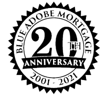15 Years Financing Our Community Blue Adobe Mortgage